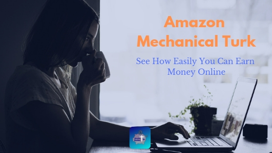 how-to-make-money-with-Amazon-Mechanical-Turk