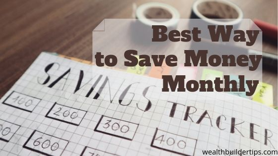 best way to save money monthly