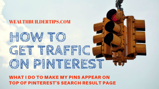 How To Get Traffic On Pinterest