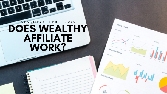 Does Wealthy Affiliate Really Work?