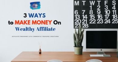 3 Ways to Make Money On Wealthy Affiliate