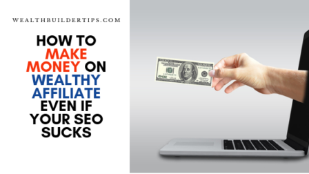 Secrets to Make Money Fast on Wealthy Affiliate