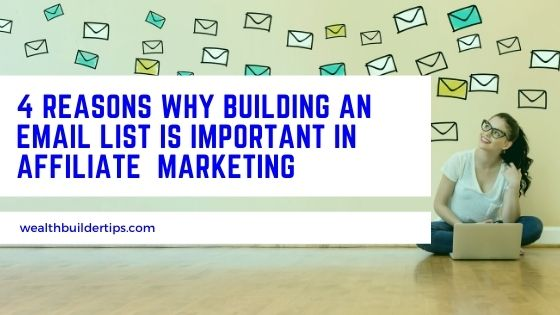 Reasons Why Building an Email List is Important in Affiliate Marketing